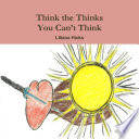 Think the Thinks You Can t Think