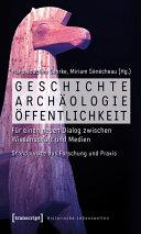 Geschichte, Archäologie, Öffentlichkeit