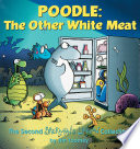 Poodle The Other White Meat