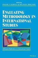 Evaluating Methodology in International Studies