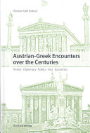 Austrian-Greek encounters over the centuries Back To The Past But It Also
