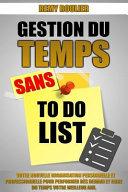 Gestion Du Temps Sans to Do List