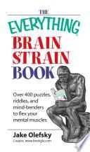 The Everything Brain Strain Book