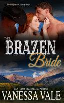 Their Brazen Bride Away At Finishing School Gabe And Tucker