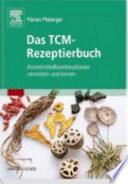 Das TCM-Rezeptierbuch