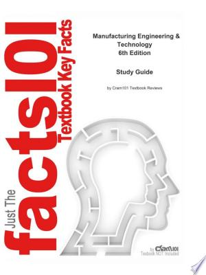 Manufacturing Engineering and Technology - ISBN:9781467254366