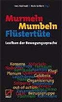 Murmeln, Mumbeln, Flüstertüte