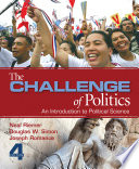 The Challenge of Politics  An Introduction to Political Science