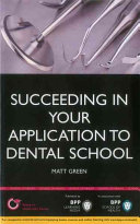 Succeeding in Your Application to Dental School