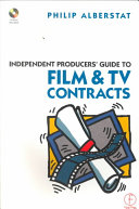 Independent Producers  Guide to Film and TV Contracts