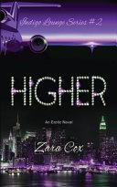 Higher (the Indigo Lounge Series #2)