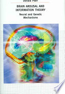 Brain Arousal and Information Theory