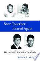 Born Together   Reared Apart Book PDF