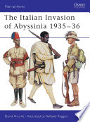 The Italian Invasion of Abyssinia 1935Â?36