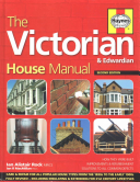 The Victorian House Manual  2nd Edition