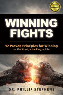 Winning Fights : originating from eastern concepts and proceeding to...