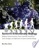 Systems Evolutionary Biology