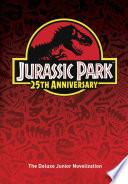 Jurassic Park  The Deluxe Novelization  Jurassic Park