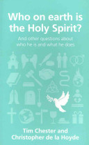 Who on Earth Is the Holy Spirit?