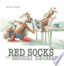 Red Socks and Broccoli Ice Cream