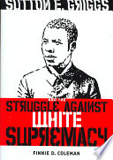 Sutton E  Griggs and the Struggle Against White Supremacy