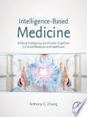 Intelligence Based Medicine