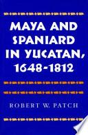 Maya and Spaniard in Yucatan