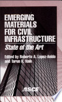 Emerging Materials for Civil Infrastructure