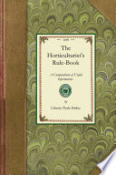 The Horticulturist s Rule Book