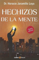 Hechizos de la Mente = The Mind's Magic