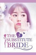 The Substitute Bride 3
