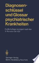 Diagnosenschlüssel und Glossar psychiatrischer Krankheiten