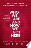 Who We Are and How We Got Here Book PDF