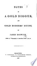 Notes of a Gold Digger  and Gold Digger s Guide