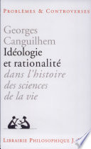 Id  ologie et rationalit   dans l histoire des sciences de la vie