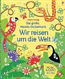 Das gro  e Mosaik Stickerbuch  Wir reisen um die Welt
