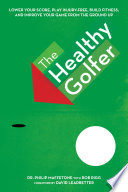 The Healthy Golfer