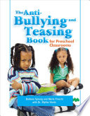 The Anti bullying and Teasing Book for Preschool Classrooms
