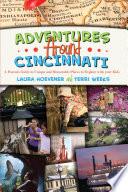 Adventures Around Cincinnati