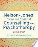 Nelson Jones  Theory and Practice of Counselling and Psychotherapy