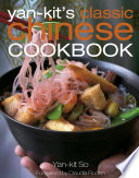 Yan Kit S Classic Chinese Cookbook