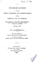 A Dissertation On The Medical Properties And Injurious Effects Of The Habitual Use Of Tobacco Second Edition Enlarged With An Introductory Preface By M Stuart Etc
