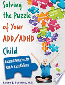 Solving The Puzzle Of Your Add Adhd Child