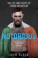 The Notorious : ...