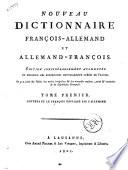 Nouveau dictionnaire francois allemand et allemand francois tome premier   second