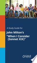 A Study Guide for John Milton s  When I Consider  Sonnet XIX