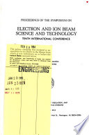 Proceedings of the Symposium on Electron and Ion Beam Science and Technology  International Conference