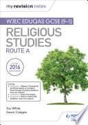 My Revision Notes WJEC Eduqas GCSE  9 1  Religious Studies Route A