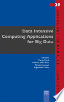 Data Intensive Computing Applications For Big Data