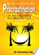 The Lazy Way to Overcome Procrastination